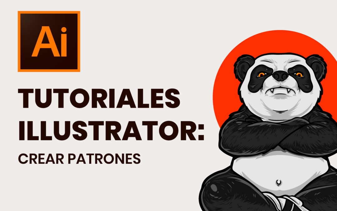 Tutoriales Illustrator: Crear Patrones