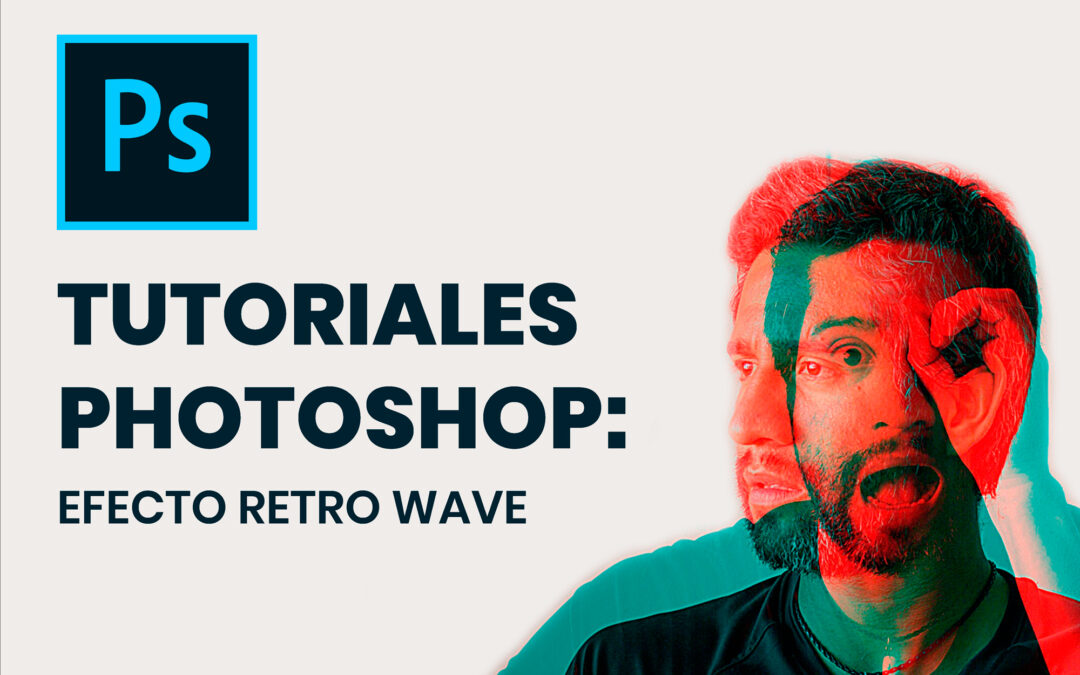 Tutoriales Photoshop: EFECTO RETRO WAVE