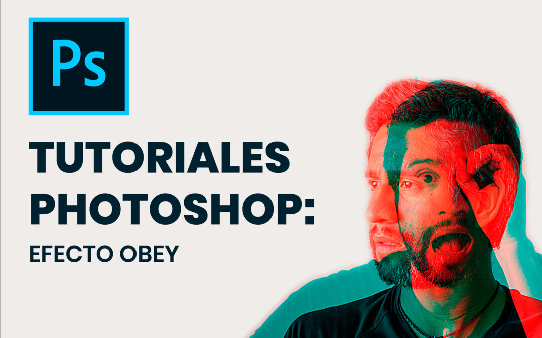 Tutoriales Photoshop: EFECTO OBEY