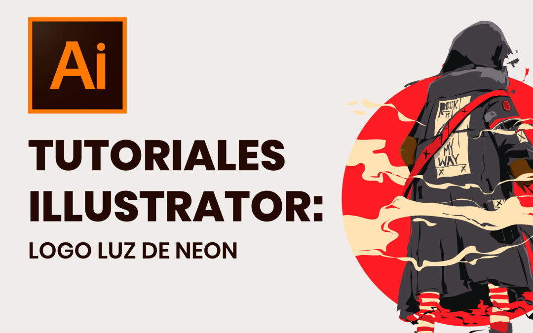 Tutoriales Illustrator: Logo Luz de Neon