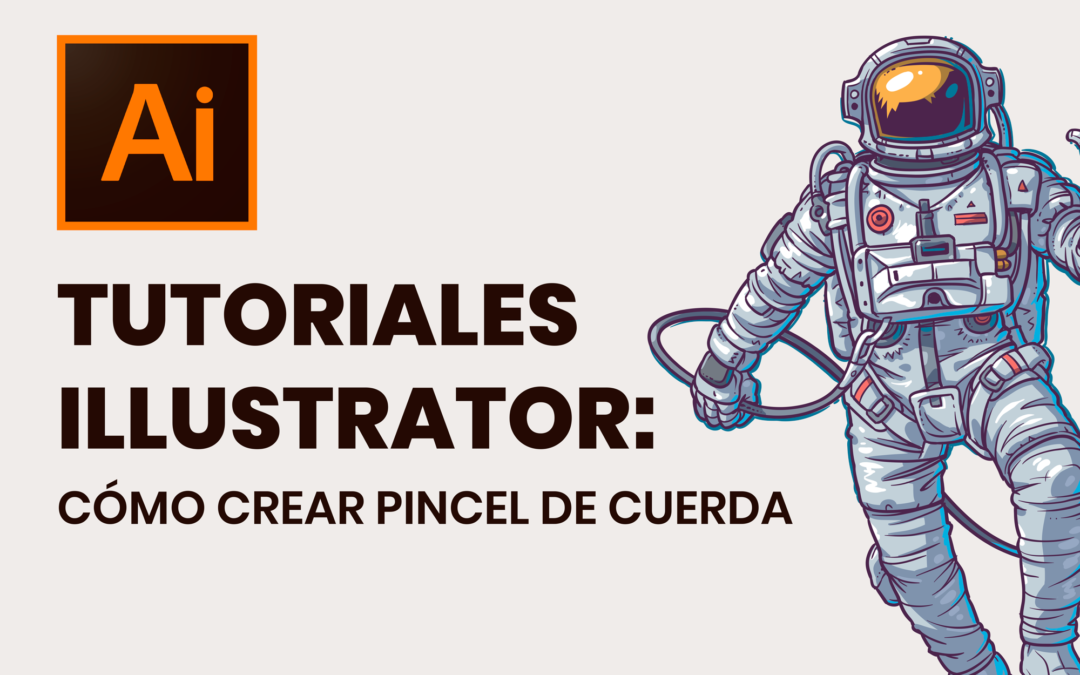 Tutoriales Illustrator: Cómo Crear Pincel de Cuerda