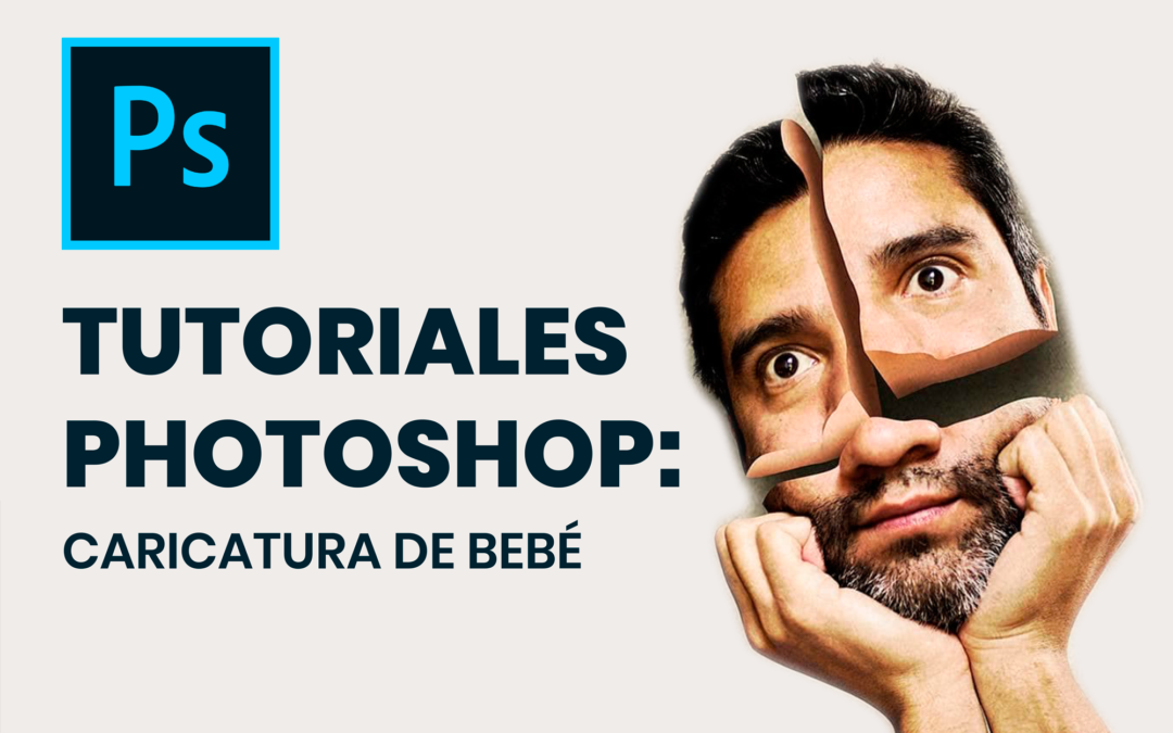 Tutoriales Photoshop: Caricatura de Bebé